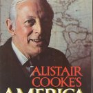 ALISTAIR COOKE'S - AMERICA  (HARD COVER)