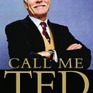Call Me Ted, Ted Turner (Hardcover)