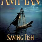 Saving Fish from Drownin by Amy Tan (Hardcover)