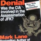 PLAUSIBLE DENIAL ASSINATION OF JFK -Mark Lane HC