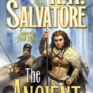 The Ancient by R. A. Salvatore (2008, Hardcover) New