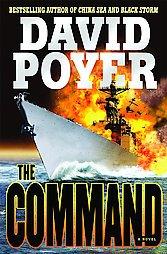 The Command a novel by David Poyer~1ST Edition Hardcover