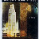 Brightness Falls a novel by Jay McInerney (Hardcover)