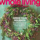 Whole Living Magazine-Green Your Holidays issue 12/2011