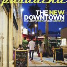 Pasadena Magazine - The  New Downtown - 09/2012 issue