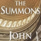 The Summons by John Grisham (2002, Hardcover)