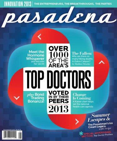 Pasadena Magazine - Top Doctors 07/08 - 2013 issue