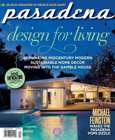 Pasadena Magazine-Design for Living03/04-2014 issue