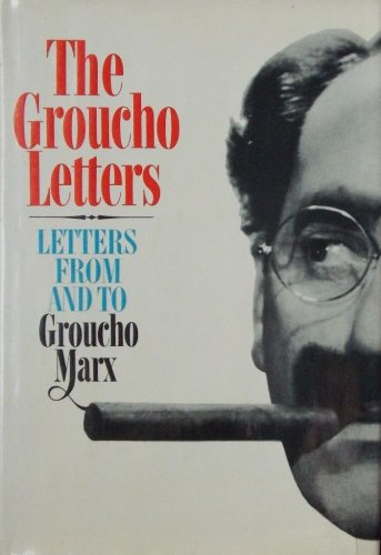 THE GROUCHO LETTERS- 1st Edition, 1st PRINTING 1967- HARDCOVER