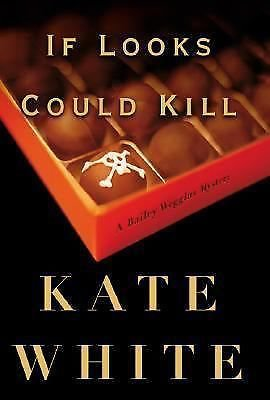 If Looks Could Kill by Kate White (2002, Hardcover) 1st Edition, 1st Printing
