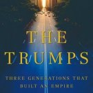 The Trumps: 3 Generations That Built an Empire  -Gwenda Blair (Hardcover)