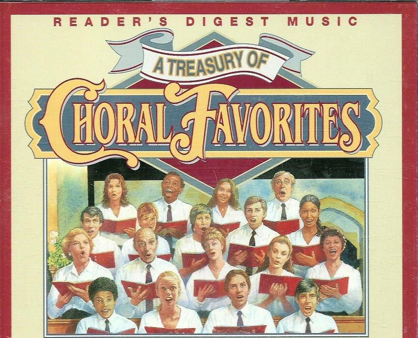 TREASURY OF CHORAL FAVORITES (4 CD) Reader's Digest