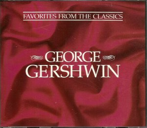 GEORGE GERSHWIN (2 CD) FAVORITES FROM THE CLASSICS Reader's Digest American in Paris, Porgy & Bess