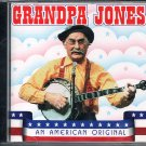 GRANDPA JONES (1 CD) AN AMERICAN ORIGINAL Banjo Picking  Country Music Hall of Fame