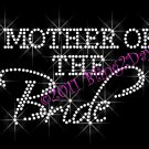 Mother of the Bride - New Rhinestone Iron on Transfer Hot Fix Bling Bridal Bride - DIY