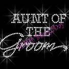 Aunt of the Groom - New Rhinestone Iron on Transfer Hot Fix Bling Bridal Bride - DIY