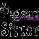 Pageant Sister - Rhinestone Iron on Transfer Hot Fix Bling Applique Royal Crown Queen - DIY