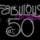 Fabulous at 50 - Fifty - Rhinestone Iron on Transfer Hot Fix Bling - DIY