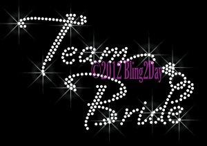 Team Bride with Diamond Ring Rhinestone Iron on Transfer Hot Fix Bling Bridal Bride - DIY