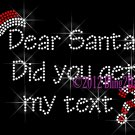 Dear Santa - Did you get my text? - Rhinestone Iron on Transfer Hot Fix Bling Christmas Hat - DIY