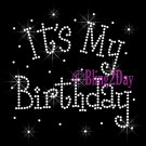 It&#39;s My Birthday - CLEAR - Rhinestone Iron on Transfer Hot Fix Bling - DIY