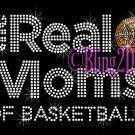 The Real Moms of - Basketball - Rhinestone Iron on Transfer Hot Fix Bling School Sport - DIY