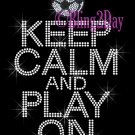 Keep Calm and Play On - SOCCER - Rhinestone Iron on Transfer Hot Fix Bling School Sport Mom - DIY