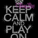 Keep Calm and Play On - VOLLEYBALL - Rhinestone Iron on Transfer Hot Fix Bling School Sport Mom