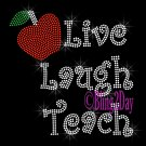 Live Laugh Teach with Red Apple - Iron on Rhinestone Transfer Hot Fix Bling Teacher - DIY