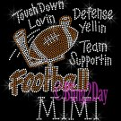 Football MIMI - Touch Down, Support Team - Iron on Rhinestone Transfer Sport Mom - DIY