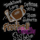 Football Sister - Touch Down, Support Team - Iron on Rhinestone Transfer Sport Mom - DIY