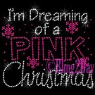 I'm Dreaming of a PINK Christmas - Rhinestone Iron on Transfer Hot Fix Bling Merry Christmas - DIY