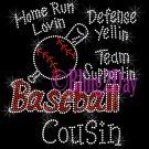 Baseball Cousin - Home Run, Support Team - Iron on Rhinestone Transfer Sport Mom - DIY