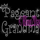 Pageant Grandma - Rhinestone Iron on Transfer Hot Fix Bling Applique Royal Crown Queen - DIY