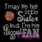 Basketball Fan - HIS Little Sister - Iron on Rhinestone Transfer Sports - DIY