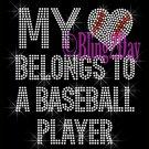 My Heart Belongs To A - BASEBALL Player - Iron on Rhinestone Transfer - Sports Mom - DIY