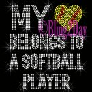 My Heart Belongs To A - SOFTBALL Player - Iron on Rhinestone Transfer - Sports Mom - DIY