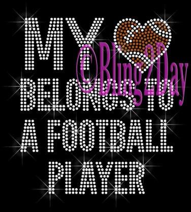 My Heart Belongs To A - FOOTBALL Player - Iron on Rhinestone Transfer - Sports Mom - DIY