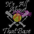 SOFTBALL - It's All About That Base - Rhinestone Iron on Transfer Hot Fix Bling Sports - DIY