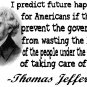 Thomas Jefferson future  quote ASH GRAY Tee Adult LARGE