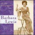 Hello Stranger: The Best of Barbara Lewis by Barbara Lewis