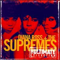 The Ultimate Collection by Diana Ross & Supremes