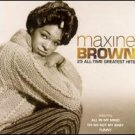 25 All Time Greatest Hits by Maxine Brown