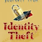 Protecting Yourself from Ientity Theft.