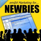 Email Marketing for Newbies.