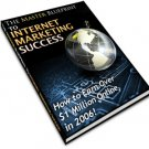 The Master Blueprint To Internet Marketing Success.