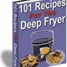 101 Recipes For The Deep Fryer .