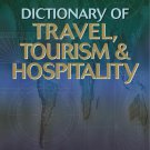 DICTIONARY OF TRAVEL,TOURISM AND HOSPITALITY