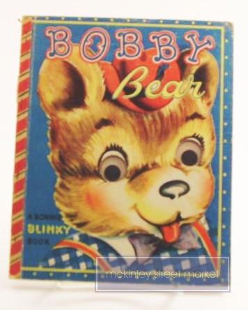 BOBBY BEAR BONNIE BLINKY BOOK 1950