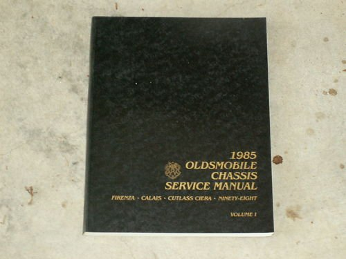 1985 OLDSMOBILE CHASSIS SERVICE  Manual Vol 1 FREE SHIP